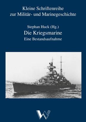 """Titel """"die Kriegsmarine. Eine Bestandsaufnahme"""""""
